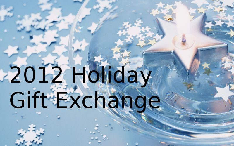 Inspired by Jacob: 2012 Holiday Gift Exchange - sign up ...