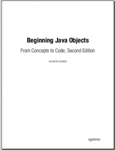 Beginning Java Objects:From Concepts to Code! - Jackie Barker