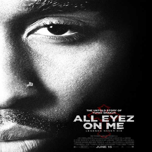 All Eyez on Me, All Eyez on Me Synopsis, All Eyez on Me Trailer, All Eyez on Me review, Poster All Eyez on Me