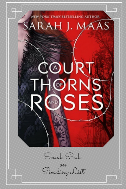 A Sneak Peek of A Court of Thorns and Roses by Sarah J Maas