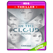 In the Cloud (2018) WEB-DL 1080p Audio Dual Latino-Ingles