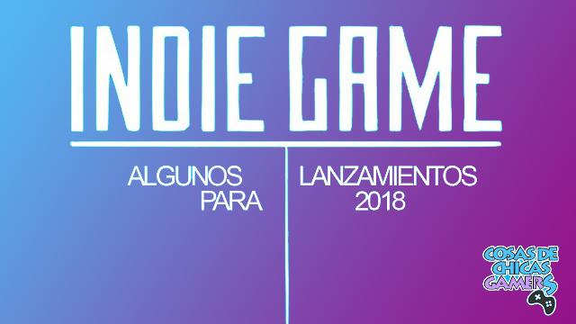 indie game lanzamientos