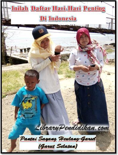 INILAH DAFTAR HARI-HARI PENTING LENGKAP SEPANJANG TAHUN DI INDONESIA