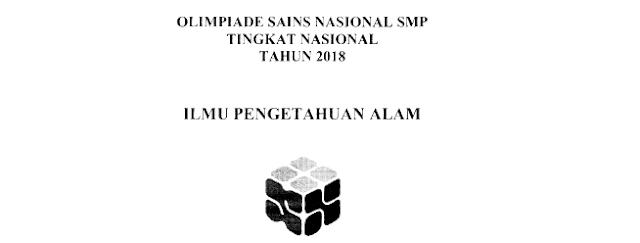 Soal OSN IPA SMP Tahun 2018