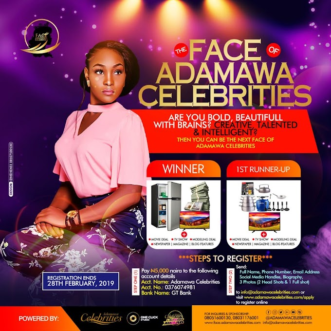 #FOAC2019: Register For Face of Adamawa Celebrities 2019