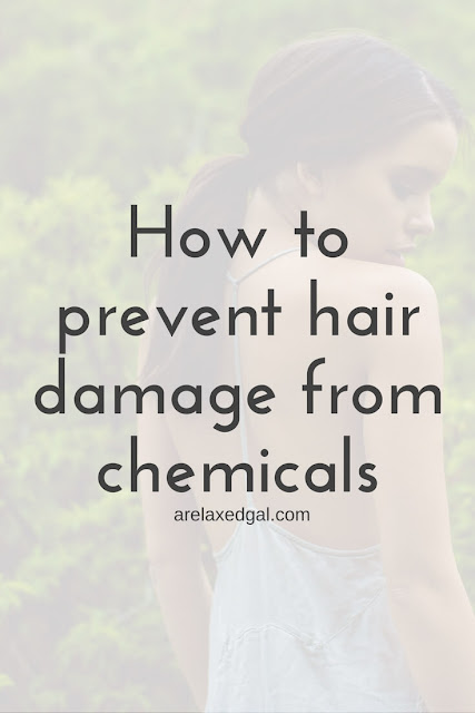Preventing hair damage from chemical treatments | arelaxedgal.com