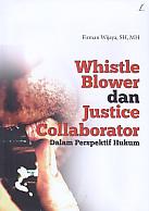 AJIBAYUSTORE  Judul Buku : Whistle Blower dan Justice Collaborator Dalam Perspektif Hukum