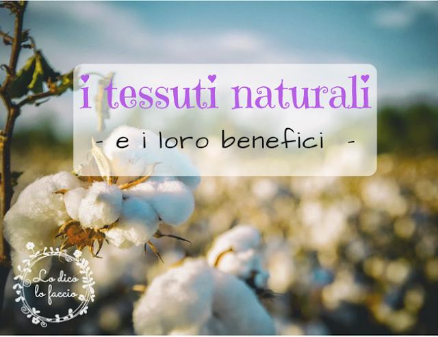I tessuti naturali e i loro benefici