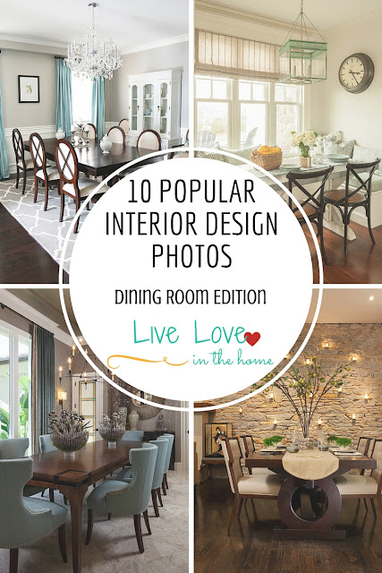 10 Popular Interior Design Photos - Dining Room Collection by Live Love in the Home