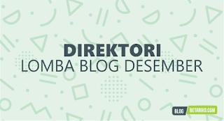 Direktori Informasi Lomba Blog Desember 2018