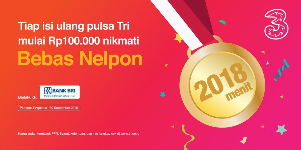 Tri - Promo Bebas Telepon Tiap Isi Ulang Pulsa Tri Pakai BRI (s.d 30 Sept 2018)