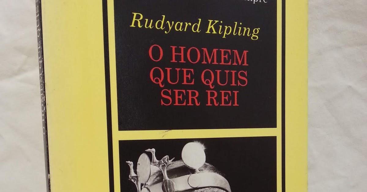 8c96e7907 Livraria PASSADO DOS LIVROS: O Homem que quis ser Rei - Rudyard Kipling