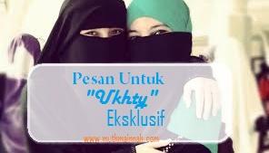 Pesan Untuk Ukhty Exclusive