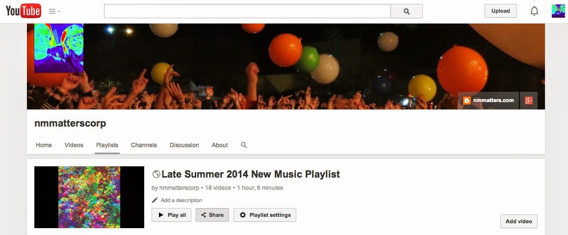 New Music Matters: YouTube Playlist of Late Summer 2014 New