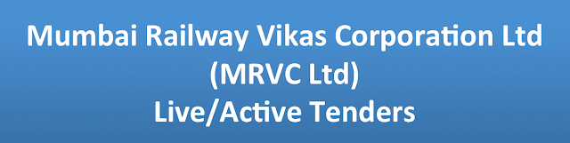 Mumbai Railway Vikas Corporation Ltd (MRVC Ltd) Live/Active Tenders