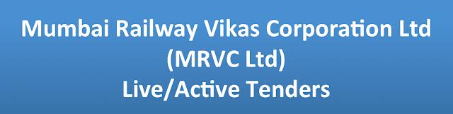 Mumbai Railway Vikas Corporation Ltd (MRVC Ltd) Live/Active Tenders