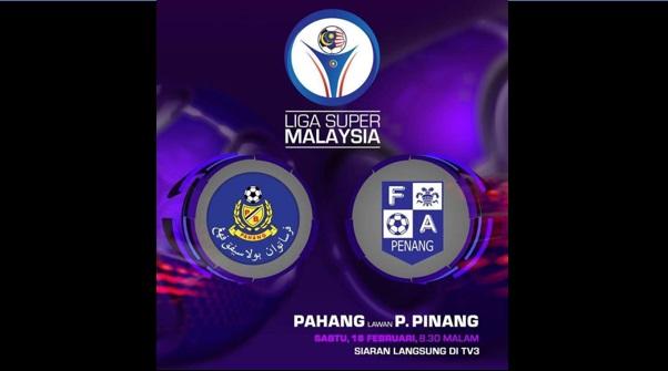 Live Streaming Pahang vs Pulau Pinang 18.2.2017 Liga Super