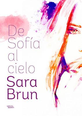 LIBRO - De Sofía al cielo : Sara Brun  (Versátil - Octubre 2016)  NOVELA ROMANTICA  Edición papel & digital ebook kindle  Comprar en Amazon España