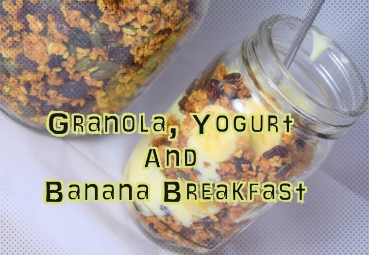 Granola, Yogurt And Banana Breakfast To Make Up