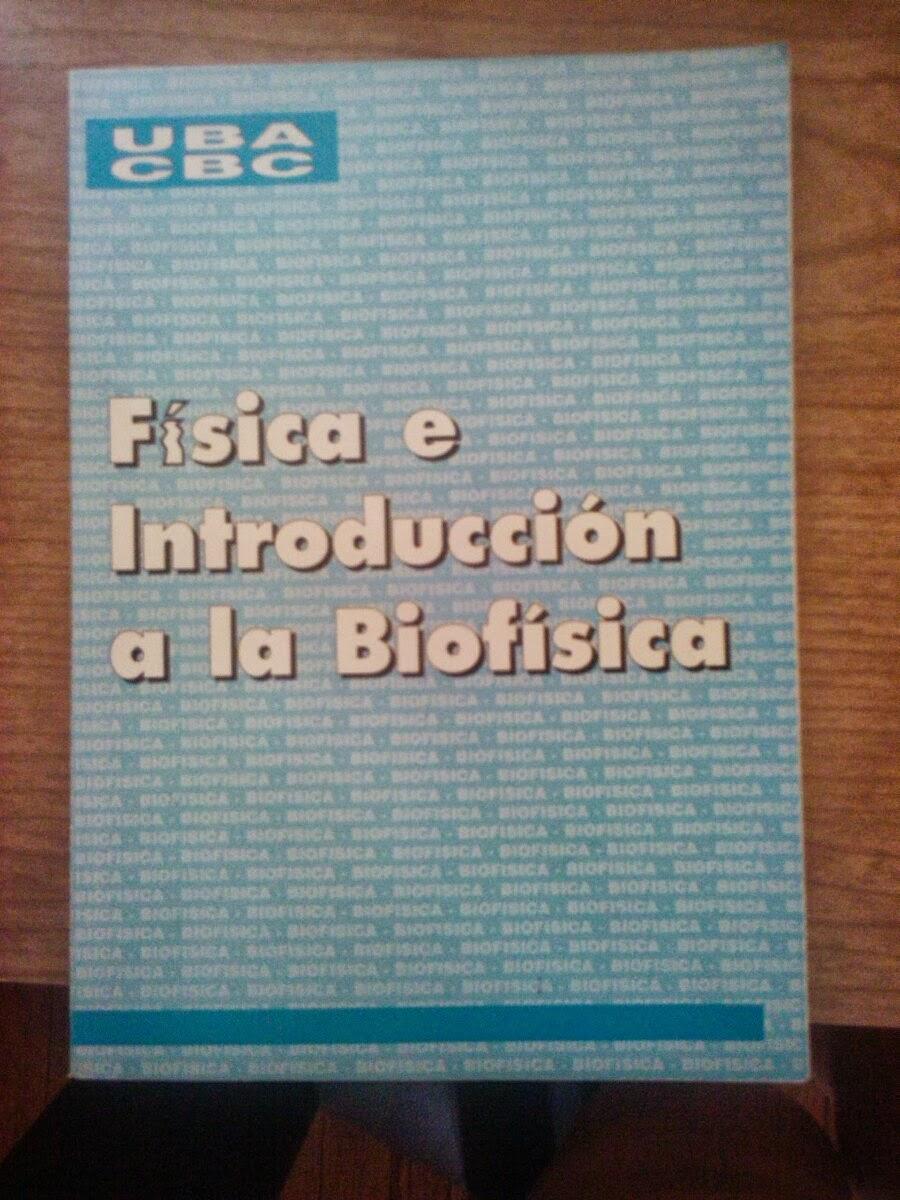 fisica e introduccion a la biofisica cbc libro pdf