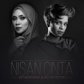 Siti Nordiana & Jaclyn Victor - Nisan Cinta MP3
