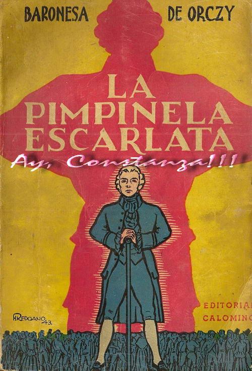 La Pimpinela Escarlata – Baronesa de Orczy
