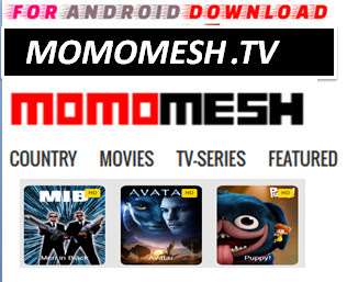 Download Free Momomesh.TV IPTV Movie or TVShow Update -Watch Free Cable Movies on Android On PC With Browser Watch Free Premium Cable Movies On Android or PC