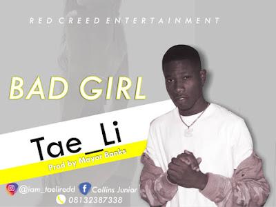 Tae Li - Bad Girl