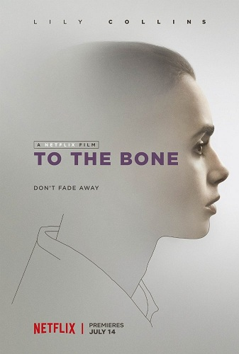 Film To the Bone 2017 Bioskop
