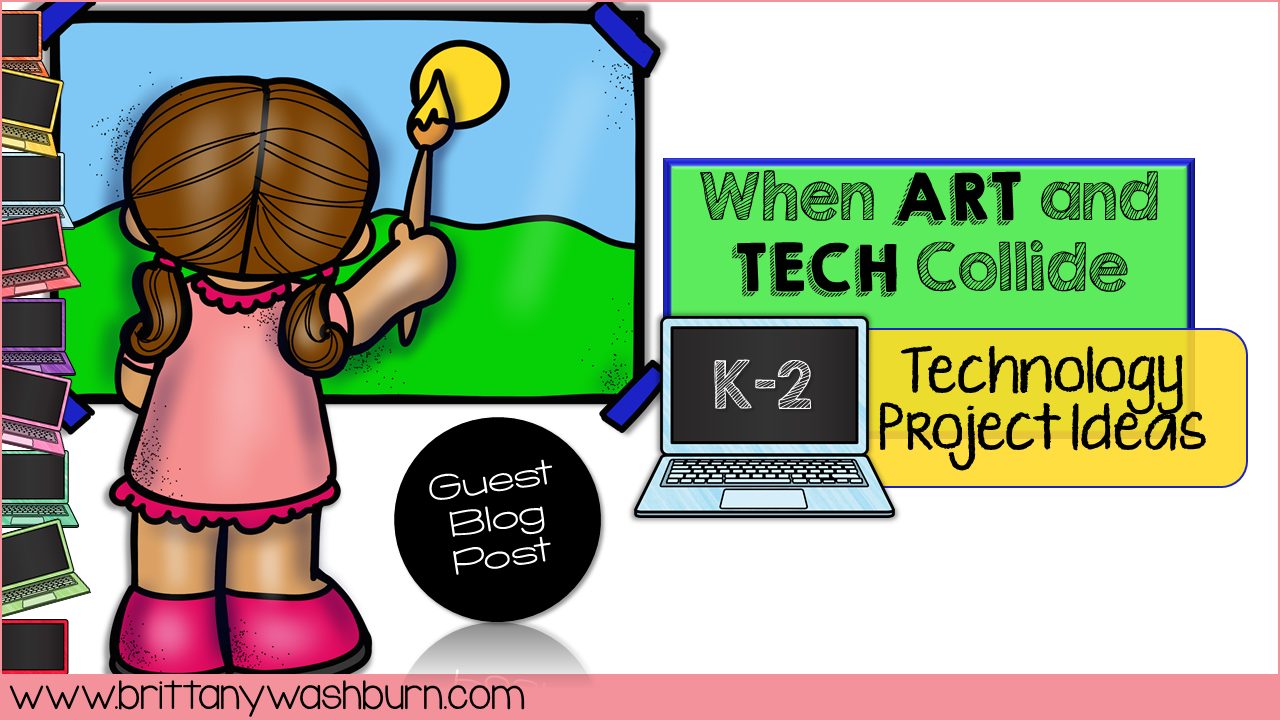 Technology Teaching Resources with Brittany Washburn: When Art and ...
