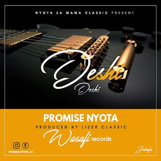 Promise Nyota - Deshi Deshi