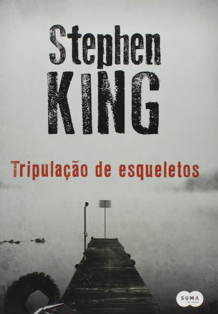 Tripulação de esqueletos - Stephen King