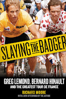 Slaying the Badger: Greg Lemond, Bernard Hinault, and the greatest Tour de France (2012) by Richard Moore