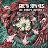 [Review] Greynbownes - Grey rainbow from bones