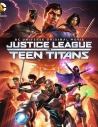 Justice League vs. Teen Titans | Bmovies