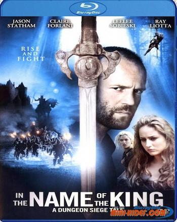 In the Name of the King A Dungeon Siege Tale 2007 Dual Audio BLuRay Download