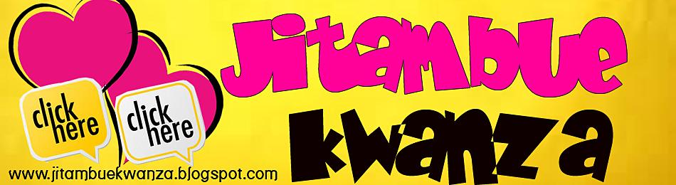 www.jitambuekwanza.blogspot.com