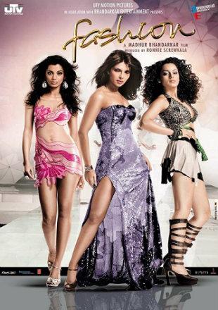 Fashion 2008 Full Hindi Movie Download Hd BRRip 720p worldfree4u