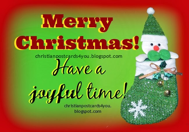 Christian Card Merry Christmas. Free christian image Merry Christmas, celebrate christmas time, joy in christmas dinner, family reunion, Jesus was born, free quotes, christian messages for friends and family to send by facebook, to print for free.