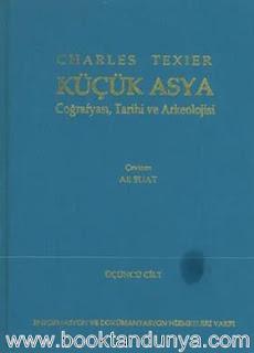 Charles Texier - Küçük Asya (Coğrafyası, Tarihi ve Arkeolojisi) 3