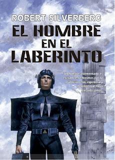 El Hombre En El Laberinto - Robert Silverberg