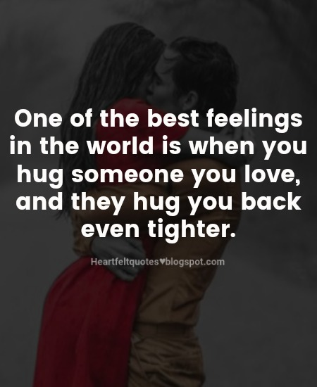 One Of The Best Feelings In The World Heartfelt Love And Life Quotes