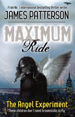 Maximum Ride a thriller series by James Patterson