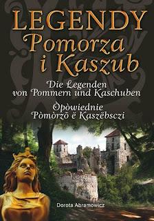 Legendy Pomorza i Kaszub - Dorota Abramowicz