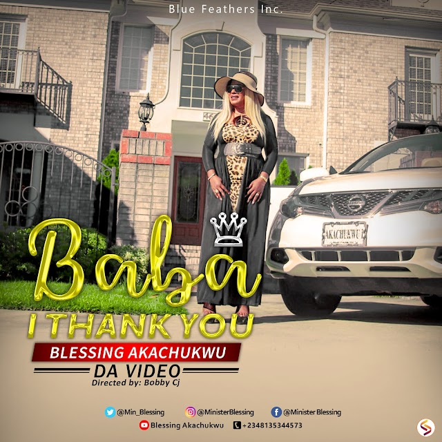 """[VIDEO PREMIERE] Blessing Akachukwu wows with fantastic visuals for her praise anthem """"Baba I Thank You"""""""