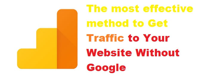 The most effective method to Get Traffic to Your Website Without Google