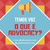 [Temos Voz] O que é advocacy?