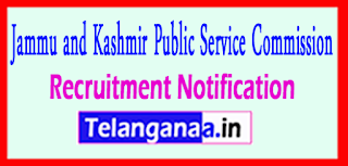 JKPSC Jammu and Kashmir Public Service Commission Recruitment Notification 2017 Last Date 22-06-2017