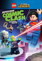 Lego DC Comics Super Heroes: Justice League Cosmic Clash (2016)