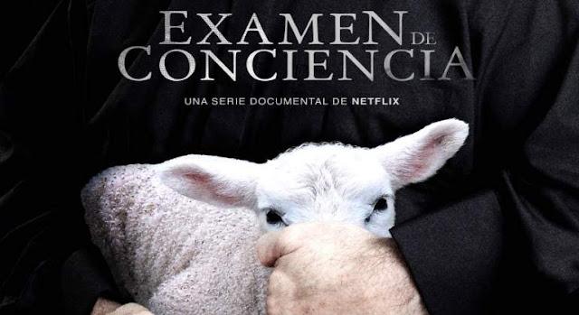 Examen de Conciencia. Netflix. Abusos Sexules Iglesia Española